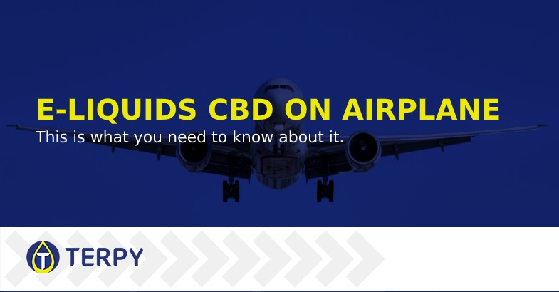 e liquids with CBD allowed on the airplane