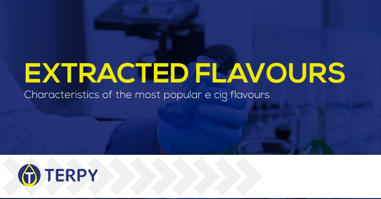 Extracted flavours characteristics