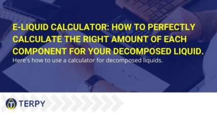 E-liquid calculator: how to perfectly calculate the right amount of each component for your decomposed liquid.