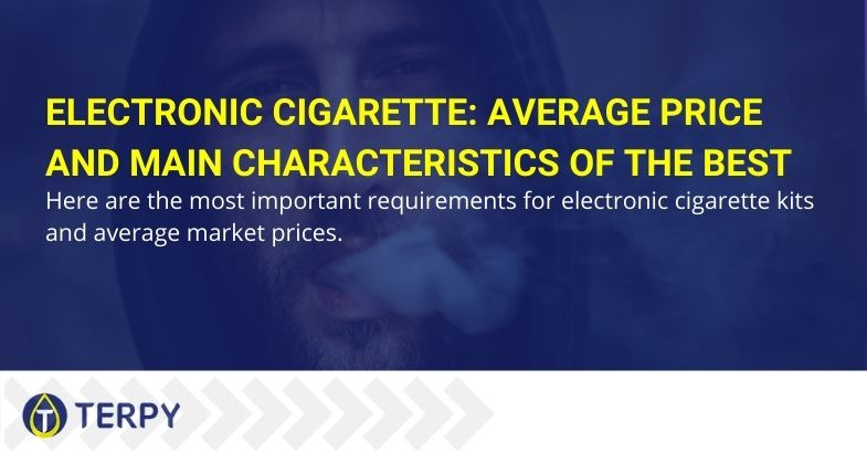 Electronic cigarette: average price and main characteristics of the best