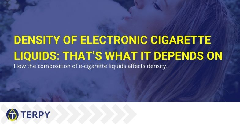 Let's see what the density of the e-cigarette liquid depends on
