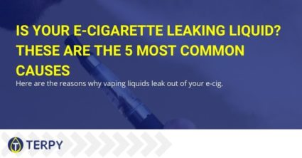 Is your e-cigarette leaking liquid? Let's see the most frequent causes